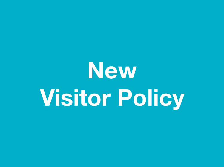 New Visitor Policy